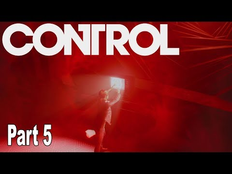 Control - Walkthrough Part 5 No Commentary [HD 1080P]
