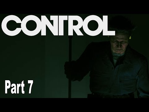 Control - Walkthrough Part 7 No Commentary [HD 1080P]