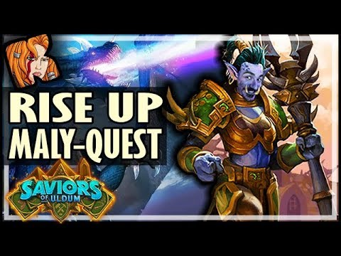 RISE UP MALY-QUEST DRUIDS! - Saviors of Uldum Hearthstone