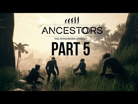 ANCESTORS THE HUMANKIND ODYSSEY Gameplay Walkthrough Part 5 - MOVING HOME & NEXT GENERATION