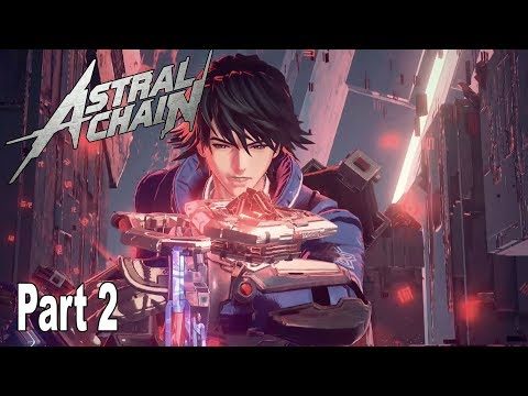 Astral Chain - Walkthrough Part 2 No Commentary (File 2) [HD 1080P]