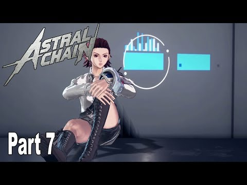 Astral Chain - Walkthrough Part 7 No Commentary (File 7) [HD 1080P]