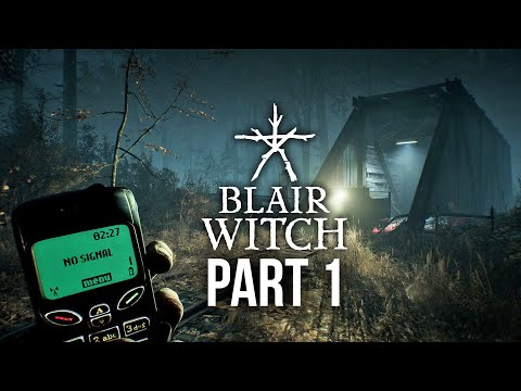 Blair Witch Gameplay Walkthrough Part 1 - I'M SO SCARED
