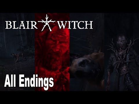 Blair Witch - All Endings (Bad, Bad Dog, Good, Good Dog) [HD 1080P]