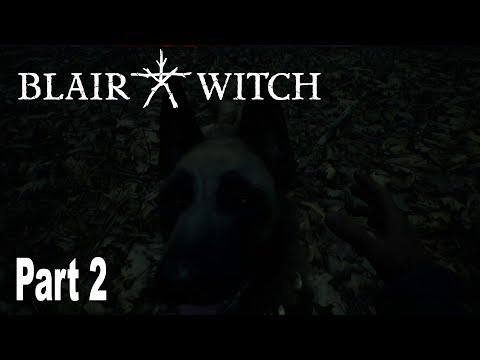 Blair Witch - Walkthrough Part 2 No Commentary [HD 1080P]