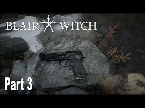 Blair Witch - Walkthrough Part 3 No Commentary [HD 1080P]