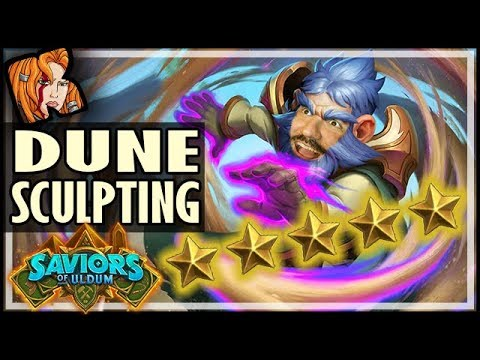 ⭐⭐⭐⭐⭐ DUNE SCULPTING! - Saviors of Uldum Hearthstone