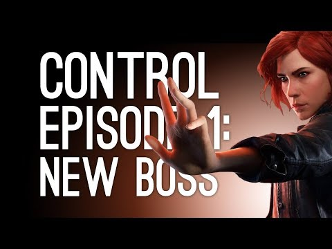 Control Gameplay: We're the New Boss! (Let's Play Control Episode 1)