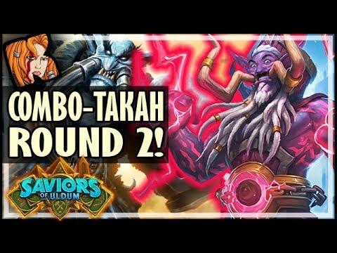 COMBO-TAKAH ROUND 2?! - Saviors of Uldum Hearthstone
