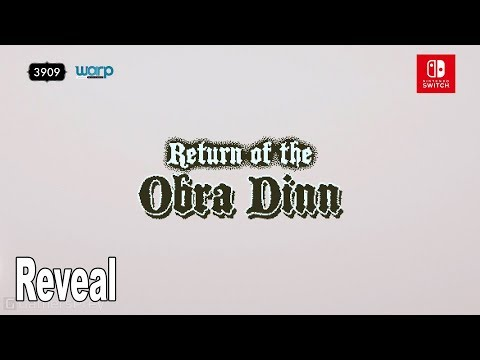 Return of the Obra Dinn - Nintendo Switch Reveal Trailer [HD 1080P]