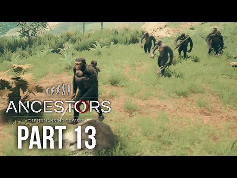 ANCESTORS THE HUMANKIND ODYSSEY Gameplay Walkthrough Part 13 - APE STRONG