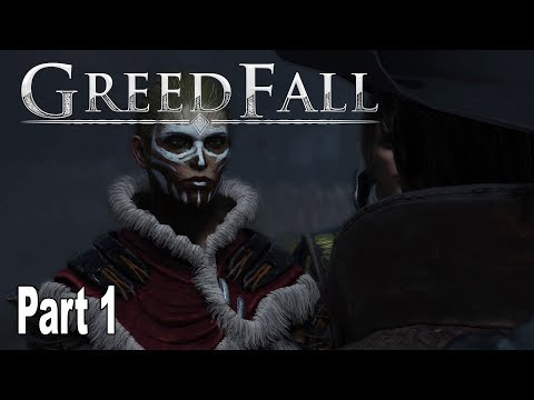 GreedFall - Gameplay Walkthrough Part 1 No Commentary [HD 1080P]