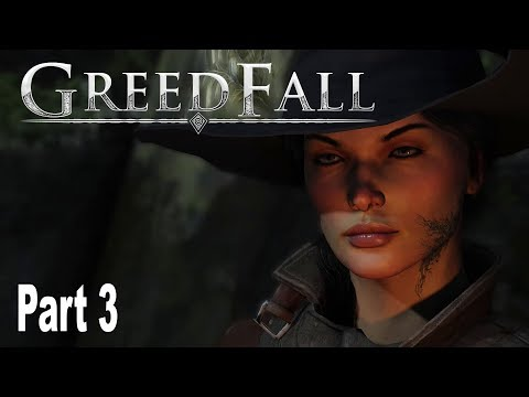 GreedFall - Gameplay Walkthrough Part 3 No Commentary [HD 1080P]