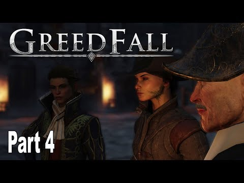 GreedFall - Gameplay Walkthrough Part 4 No Commentary [HD 1080P]