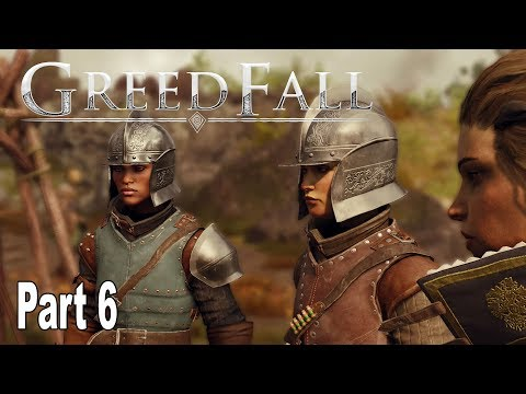 GreedFall - Gameplay Walkthrough Part 6 No Commentary [HD 1080P]
