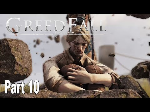 GreedFall - Gameplay Walkthrough Part 10 No Commentary [HD 1080P]