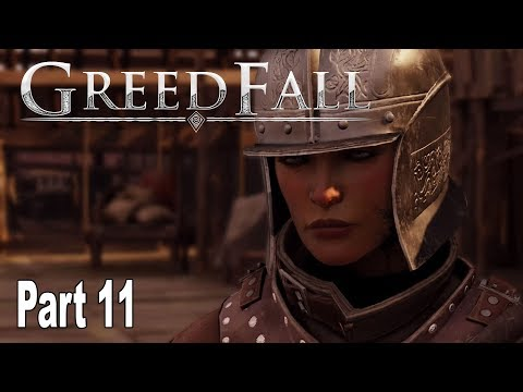 GreedFall - Gameplay Walkthrough Part 11 No Commentary [HD 1080P]