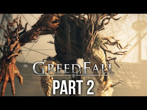 GREEDFALL Gameplay Walkthrough Part 2 - WHAT IS THAT ??? (Full Game)