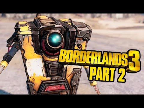 BORDERLANDS 3 Gameplay Walkthrough Part 2 - HELPING CLAPTRAP (Full Game)