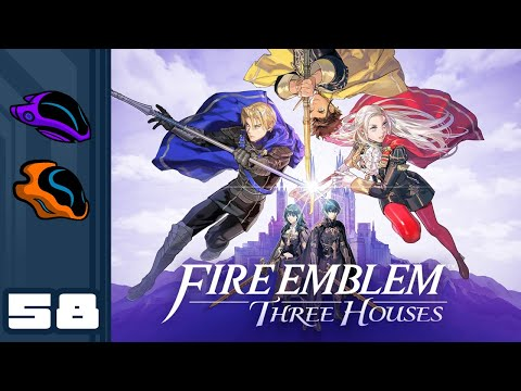 Let's Play Fire Emblem: Three Houses - Part 58 - Death Knight Scramble