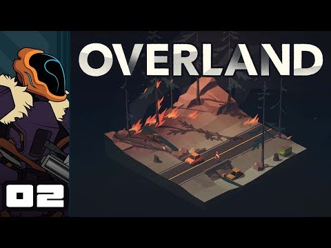 Let's Play Overland - PC Gameplay Part 2 - Swarmed