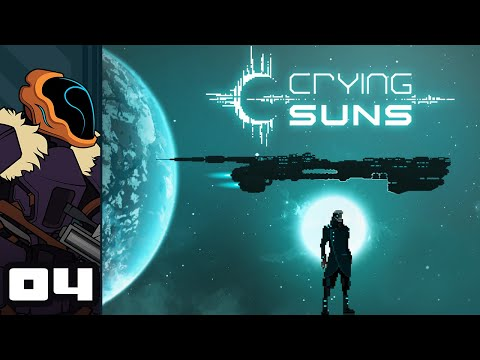 Let's Play Crying Suns - PC Gameplay Part 4 - Outclassed, But Not Outgunned