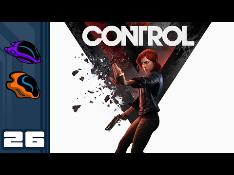 Let's Play Control - PC Gameplay Part 26 - Take Control