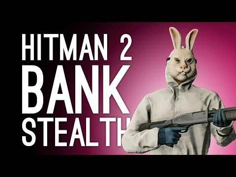 Hitman 2 Bank Escalation: BANK STEALTH? (Let's Play Hitman 2 The Dalton Dissection Escalation)