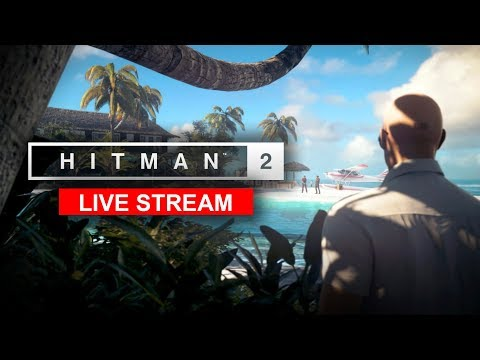 HITMAN 2 - The Resort, Haven Island | Live Stream