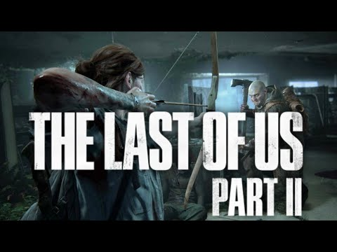 THE LAST OF US PART 2 REVEAL