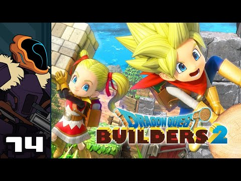 Let's Play Dragon Quest Builders 2 - PS4 Gameplay Part 74 - There's A Hole In Your Boat...