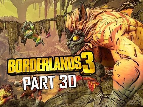 BORDERLANDS 3 Walkthrough Gameplay Part 30 (Let's Play Commentary)