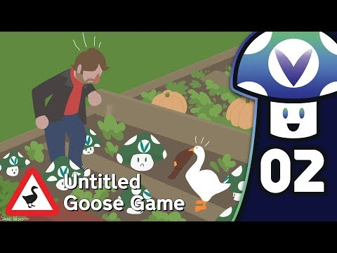 [Vinesauce] Vinny - Untitled Goose Game (PART 2 Finale)
