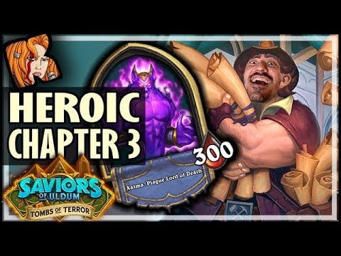 MASTER TOMBER KRIPP vs CHAPTER 3! - Tombs of Terror Heroic Hearthstone