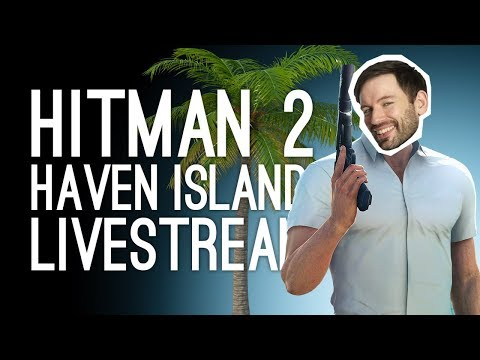 LIVE Hitman 2 Haven Island! Outside Xbox vs New Hitman 2 Maldives Map
