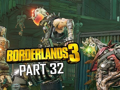 BORDERLANDS 3 Walkthrough Gameplay Part 32 (Let's Play Commentary)
