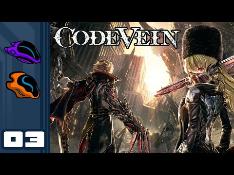 Let's Play Code Vein [Co-Op] - PC Gameplay Part 3 - Glorious Cooperation!