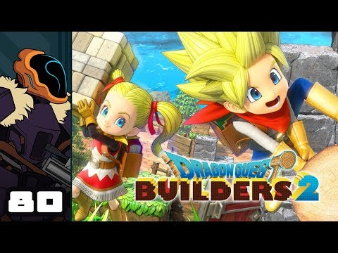 Let's Play Dragon Quest Builders 2 - PS4 Gameplay Part 80 - The Burning Gallery