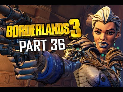 BORDERLANDS 3 Walkthrough Gameplay Part 36  (Let's Play Commentary)