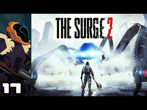 Let's Play The Surge 2 - PC Gameplay Part 17 - Pied Pipers