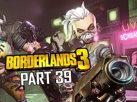 BORDERLANDS 3 Walkthrough Gameplay Part 39 (Let's Play Commentary)