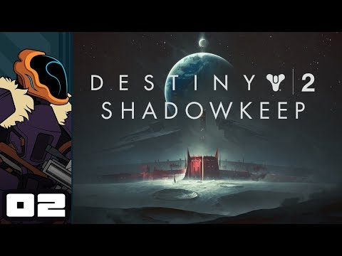 Let's Play Destiny 2: Shadowkeep - PC Gameplay Part 2 - Whelp, The Moon's Haunted...