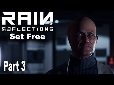Rain of Reflections: Chapter 1 Set Free - Gameplay Walkthrough Part 3 No Commentary [HD 1080P]