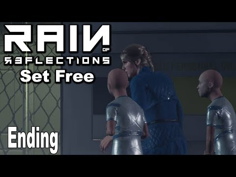 Rain of Reflections: Chapter 1 Set Free - Ending [HD 1080P]
