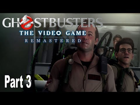 Ghostbusters: The Video Game Remastered - Gameplay Walkthrough Part 3 No Commentary [HD 1080P]