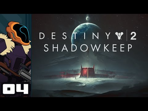 Let's Play Destiny 2: Shadowkeep - PC Gameplay Part 4 - Killing Time Cooperatively