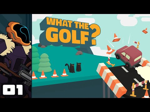 Let's Play What The Golf? - PC Gameplay Part 1 - A Thousand Different Flavors Of Golf