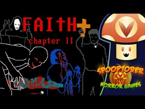 [Vinesauce] Vinny - FAITH: Chapter II