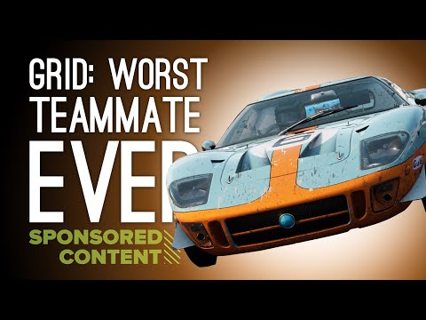 Let's Play GRID: WORST TEAMMATE EVER (Sponsored Content)
