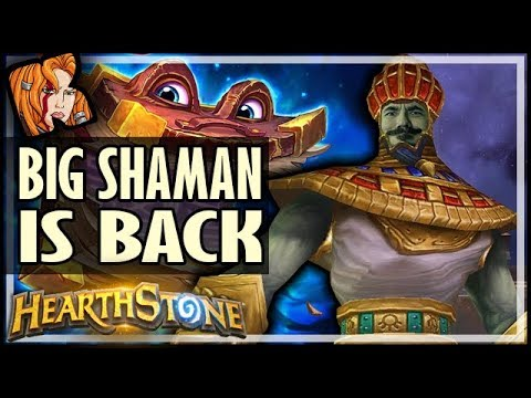 BRINGING BACK BIG SHAMAN! - Saviors of Uldum Hearthstone